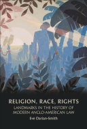 Religion, Race, Rights: Landmarks in the History of Modern ...