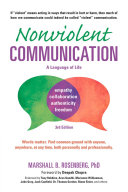 Nonviolent Communication: A Language of Life, 3rd Edition