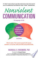 """""""Nonviolent Communication: A Language of Life: Life-Changing Tools for Healthy Relationships"""" by Marshall B. Rosenberg, Deepak Chopra"""