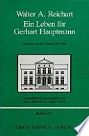 Ein Leben für Gerhart Hauptmann - Aufsätze zum Werk Gerhart Hauptmanns aus den Jahren 1929-1990  : Aufsätze aus den Jahren 1929-1990