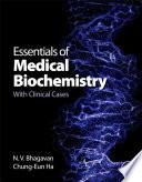 """Essentials of Medical Biochemistry: With Clinical Cases"" by N. V. Bhagavan, Chung-Eun Ha"