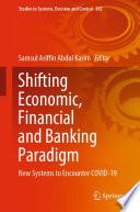 Shifting Economic Financial And Banking Paradigm