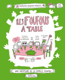 Les Foufous (Tome 1) - Les Foufous à table
