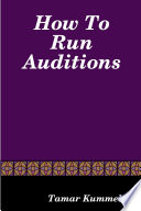 How to Run Auditions