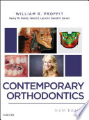 """""""Contemporary Orthodontics E-Book"""" by William R. Proffit, Henry W. Fields, Brent Larson, David M. Sarver"""