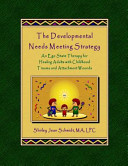 Cover of The Developmental Needs Meeting Strategy