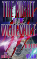 Pdf WEREWOLVES / THE NIGHT OF THE WEREWOLF/ Young Adult Fiction / Werewolves & Shifters / BLUE MOON IN NEW YORK / FANTASY STORIES