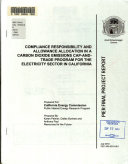 Compliance Responsibility and Allowance Allocation in a Carbon Dioxide Emissions Cap and trade Program for the Electricity Sector in California