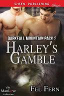 Harley's Gamble [Darkfall Mountain Pack 2] [Pdf/ePub] eBook