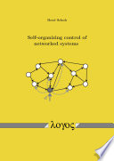 Self organizing control of networked systems