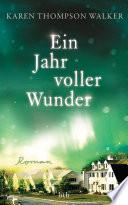 Ein Jahr voller Wunder  : Roman
