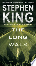 """The Long Walk"" by Stephen King"