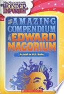 The Amazing Compendium of Edward Magorium
