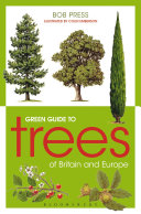 Green Guide to Trees Of Britain And Europe