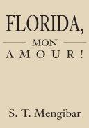 Florida, Mon Amour! Pdf/ePub eBook