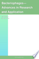 Bacteriophages   Advances in Research and Application  2012 Edition Book
