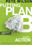 Putting Plan B Into Action Participant s Guide