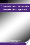 Oxidoreductases  Advances in Research and Application  2011 Edition