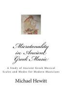 Microtonality in Ancient Greek Music