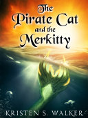 The Pirate Cat and the Merkitty