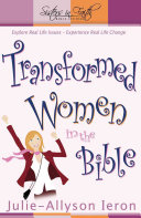 Transformed Women In The Bible