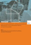 TIMSS/III Dritte Internationale Mathematik- und Naturwissenschaftsstudie — Mathematische und naturwissenschaftliche Bildung am Ende der Schullaufbahn