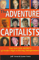The Adventure Capitalists: The Success Secrets of Twelve ...