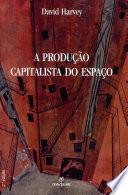 Producao Capitalista Do Espaco, a