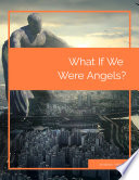 What If We Were Angels  Book
