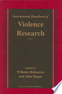 International Handbook of Violence Research
