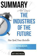 Alec Ross  the Industries of the Future Summary Book