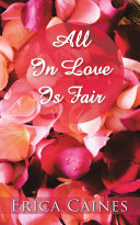 All In Love Is Fair ebook