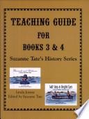 Teaching Guide for Books 3 and 4, Suzanne Tate's History Series Pdf/ePub eBook
