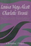 Louisa May Alcott and Charlotte Bronte