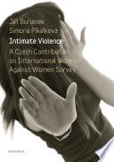 Intimate Violence A Czech Contribution On International Violence Against Women Survey