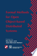 Formal Methods for Open Object based Distributed Systems