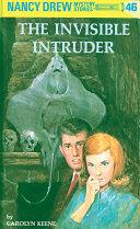 Nancy Drew 46  The Invisible Intruder