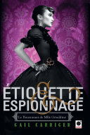 Pdf Etiquette & espionnage (Le Pensionnat de Mlle Géraldine*) Telecharger
