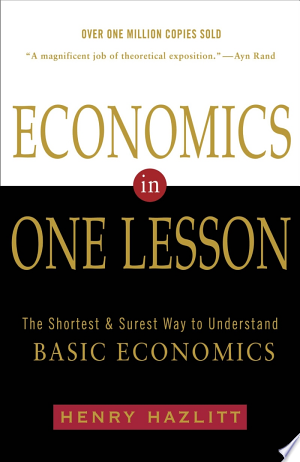 "Economics+in+One+LessonWith over a million copies sold, Economics in One Lesson is an essential guide to the basics of economic theory. A fundamental influence on modern libertarianism, Hazlitt defends capitalism and the free market from economic myths that persist to this day. Considered among the leading economic thinkers of the ""Austrian School,"" which includes Carl Menger, Ludwig von Mises, Friedrich (F.A.) Hayek, and others, Henry Hazlitt (1894-1993), was a libertarian philosopher, an economist, and a journalist. He was the founding vice-president of the Foundation for Economic Education and an early editor of The Freeman magazine, an influential libertarian publication. Hazlitt wrote Economics in One Lesson, his seminal work, in 1946. Concise and instructive, it is also deceptively prescient and far-reaching in its efforts to dissemble economic fallacies that are so prevalent they have almost become a new orthodoxy. Economic commentators across the political spectrum have credited Hazlitt with foreseeing the collapse of the global economy which occurred more than 50 years after the initial publication of Economics in One Lesson. Hazlitt's focus on non-governmental solutions, strong — and strongly reasoned — anti-deficit position, and general emphasis on free markets, economic liberty of individuals, and the dangers of government intervention make Economics in One Lesson every bit as relevant and valuable today as it has been since publication."