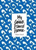My Greek Island Home