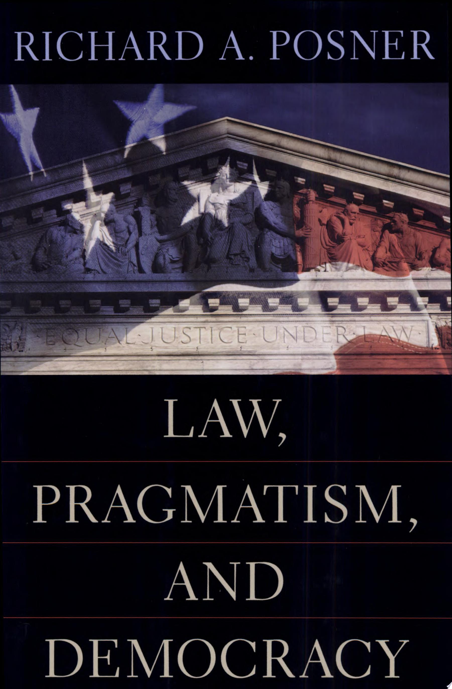 Law  Pragmatism  and Democracy