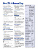 Microsoft Word 2010 Formatting Quick Reference Guide (Cheat Sheet of Instructions, Tips and Shortcuts - Laminated Card)
