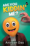Are You Kiddin Me? [Pdf/ePub] eBook