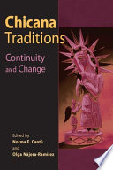 Chicana Traditions  : Continuity and Change