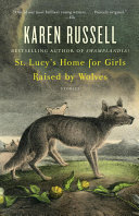 St. Lucy's Home for Girls Raised by Wolves Pdf/ePub eBook