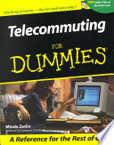 Telecommuting For Dummies