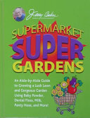Supermarket Super Gardens