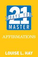 21 Days to Master Affirmations Pdf/ePub eBook