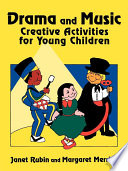 Drama and Music  Creative Activities for Young Children