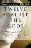 Twelve Against the Gods Pdf/ePub eBook